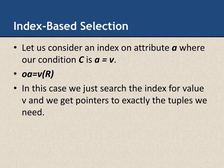 Index-Based Selection