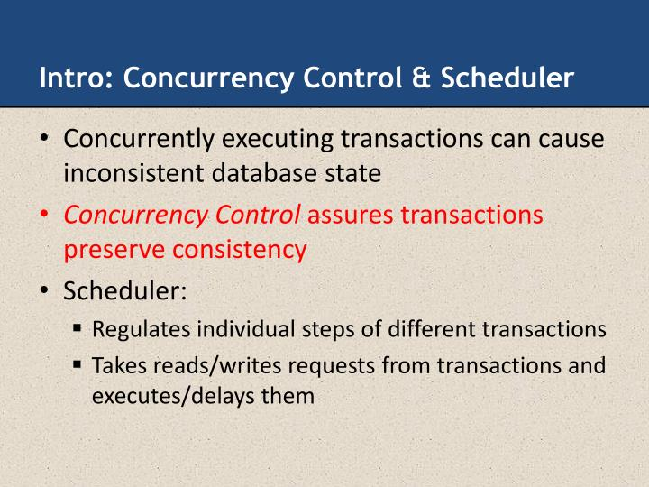 Intro: Concurrency Control & Scheduler