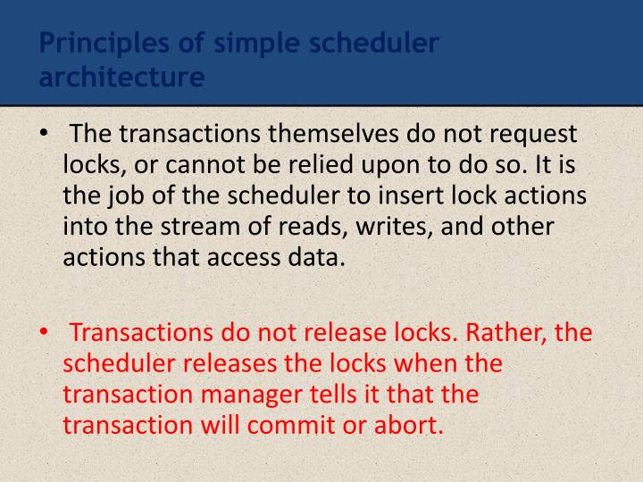 Principles of simple scheduler architecture
