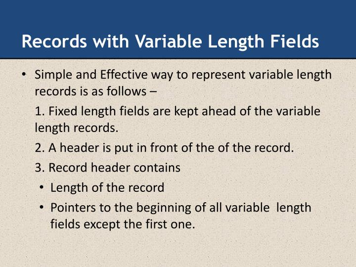 Records with Variable Length Fields