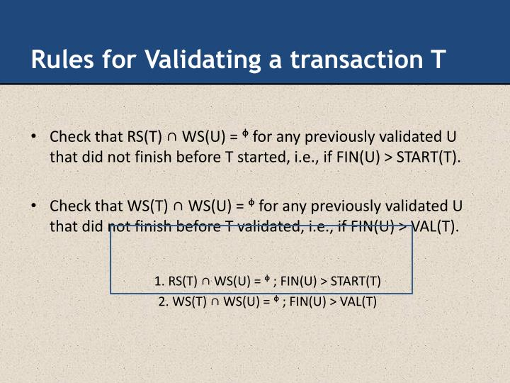 Rules for Validating a transaction T