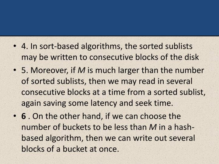 4. In sort-based algorithms, the sorted