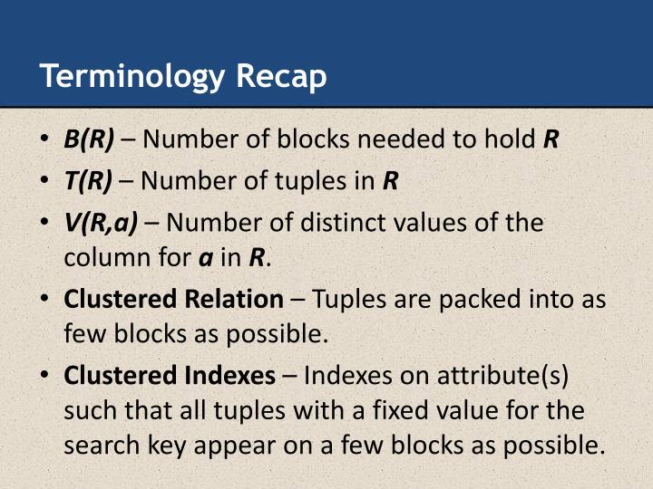 Terminology Recap