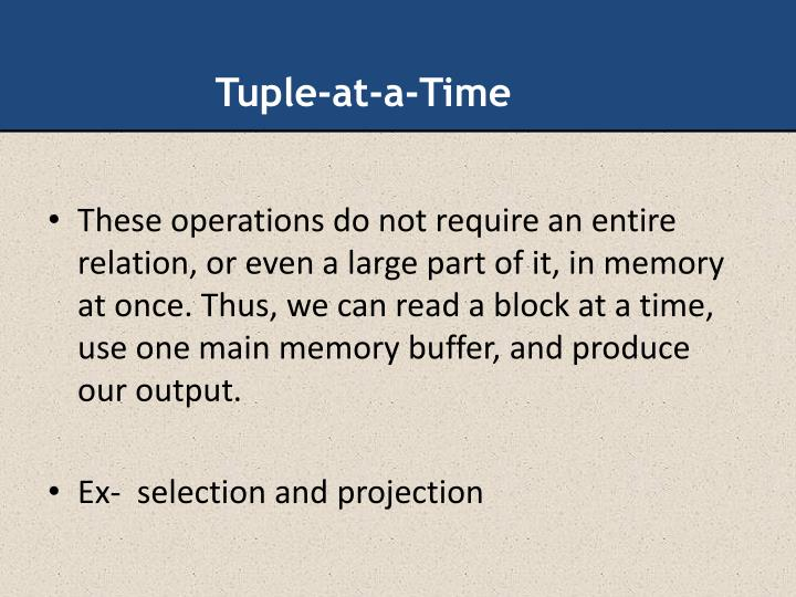 Tuple-at-a-Time