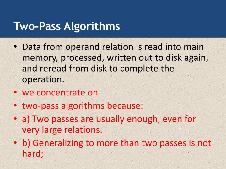 Two-Pass Algorithms