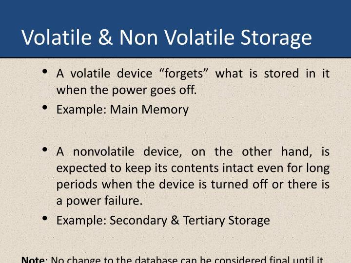 Volatile & Non Volatile Storage