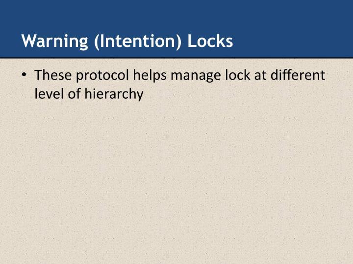 Warning (Intention) Locks