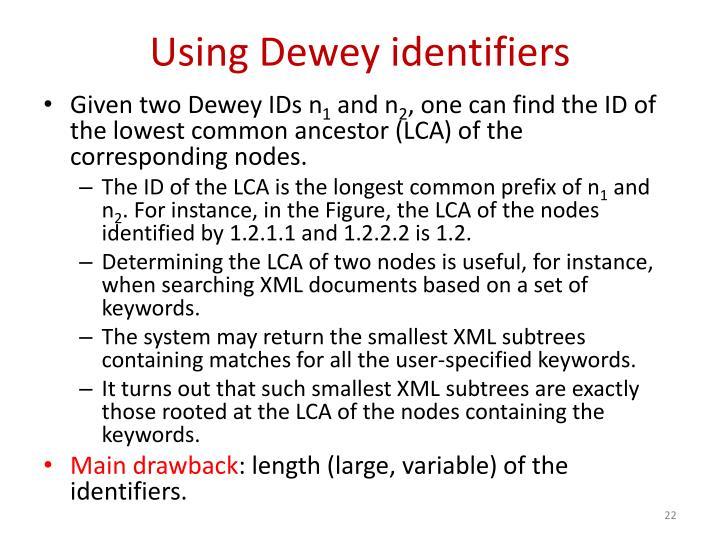 Using Dewey identifiers