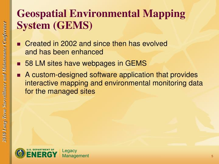 Geospatial Environmental Mapping System (GEMS)