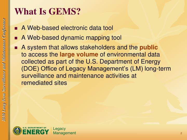 What Is GEMS?