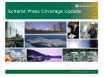 scherer press coverage update