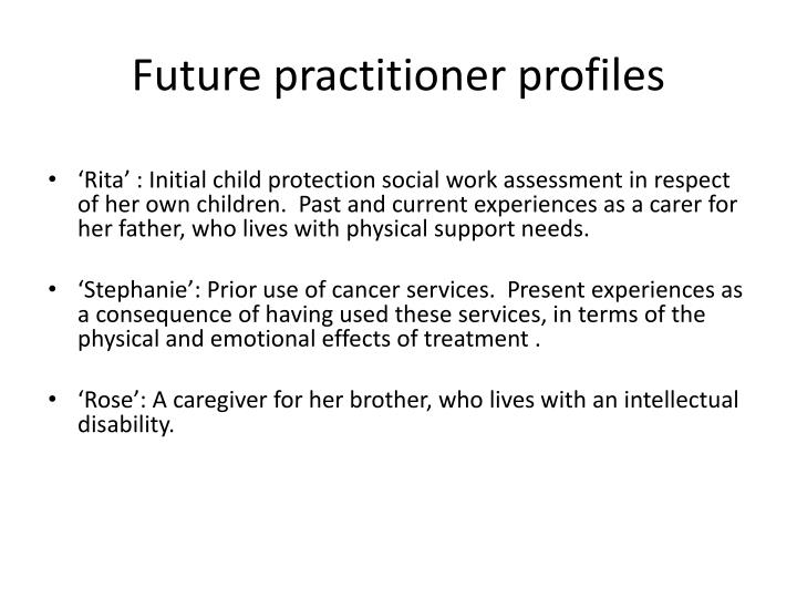 Future practitioner profiles