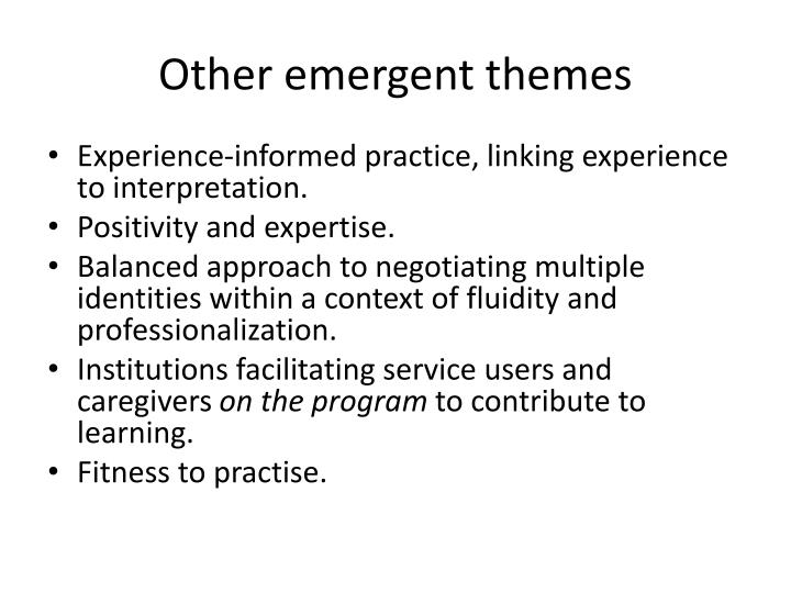 Other emergent themes