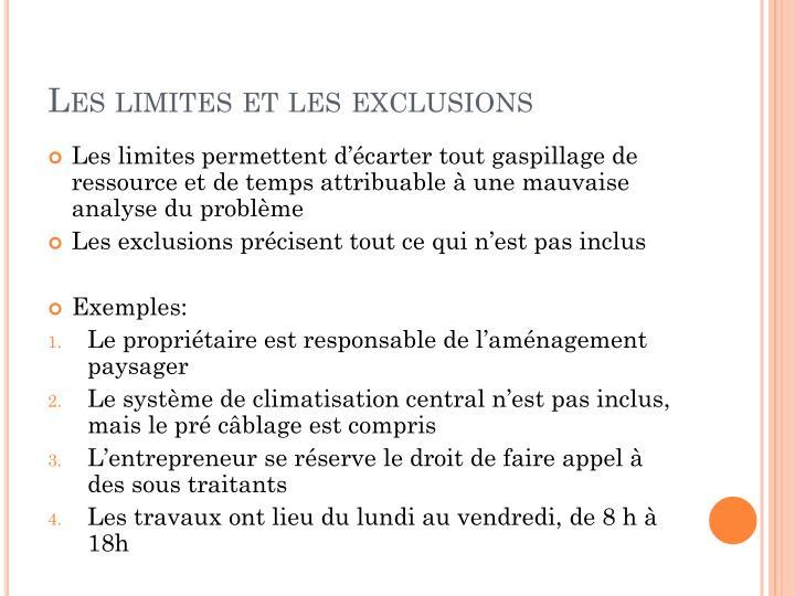 Les limites et les exclusions
