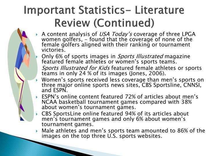 Important Statistics- Literature Review (Continued)