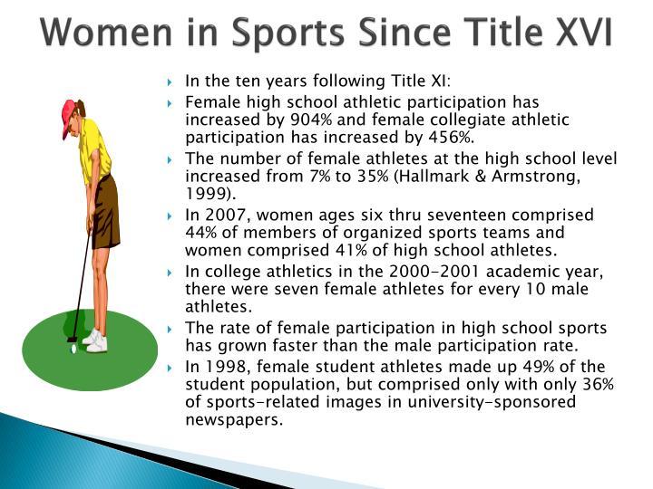 Women in Sports Since Title XVI