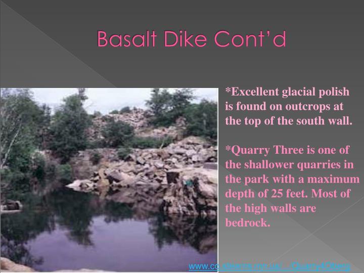 Basalt Dike Cont'd