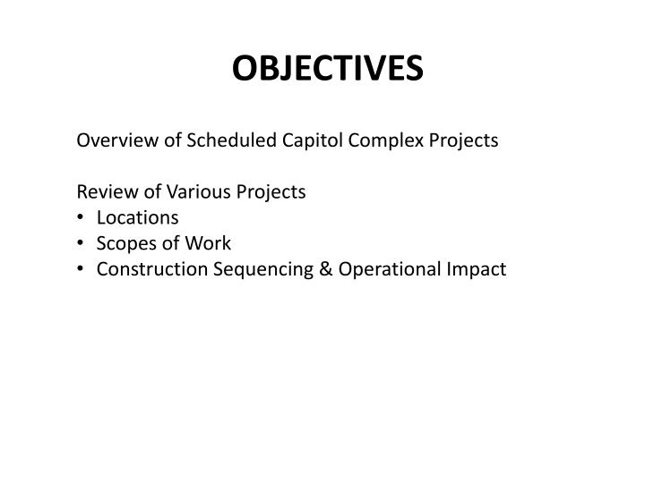 Overview of Scheduled Capitol Complex Projects