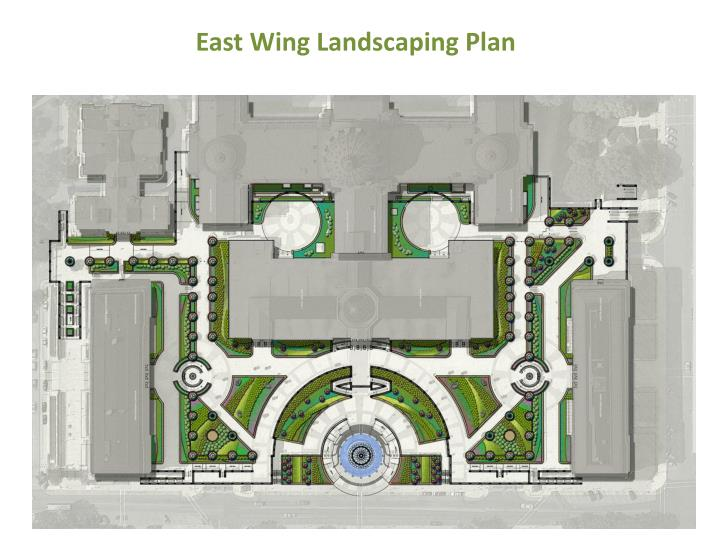 East Wing Landscaping Plan