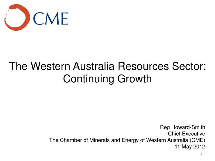 The western australia resources sector continuing growth