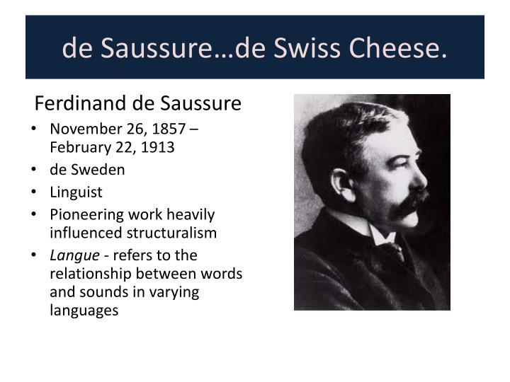 de Saussure…de Swiss