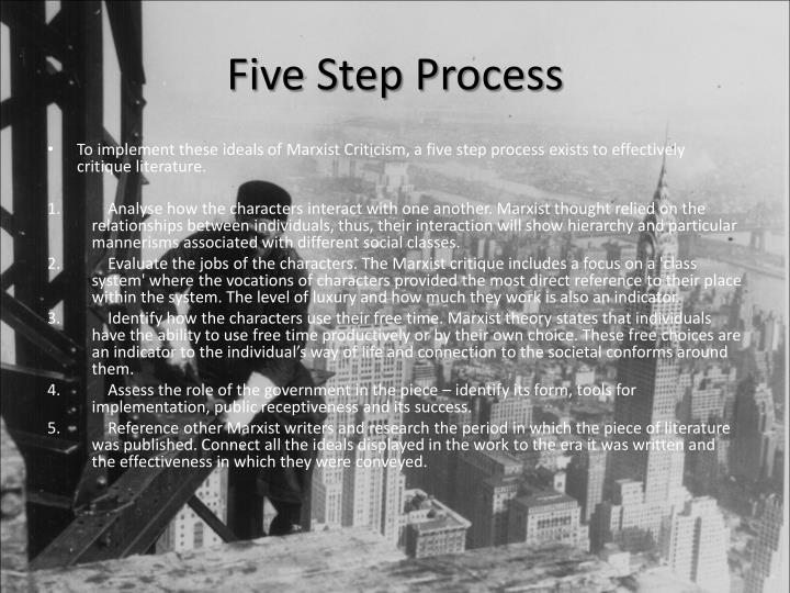 Five Step Process