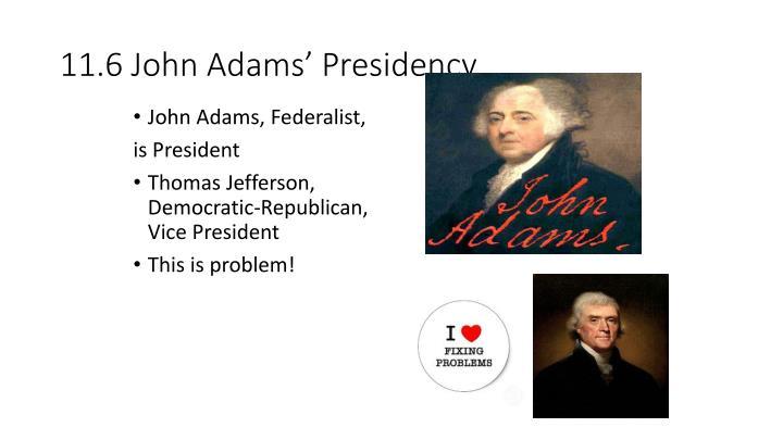 11.6 John Adams' Presidency