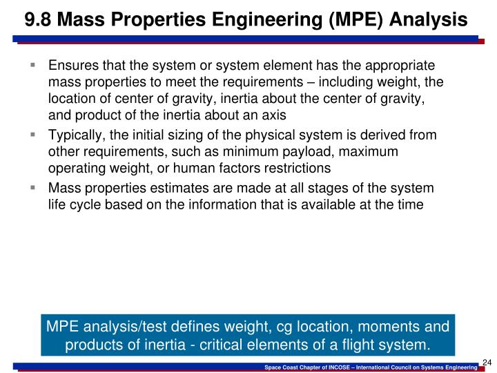 9.8 Mass Properties Engineering (MPE) Analysis