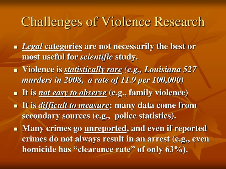 Challenges of Violence Research