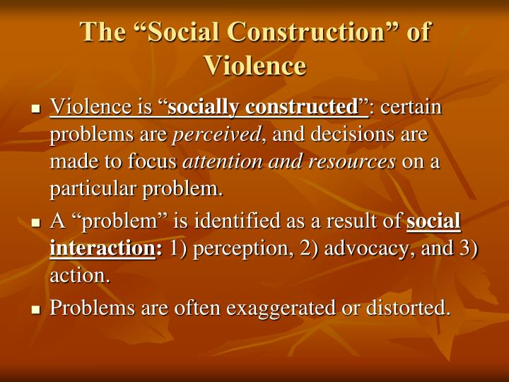 "The ""Social Construction"" of Violence"