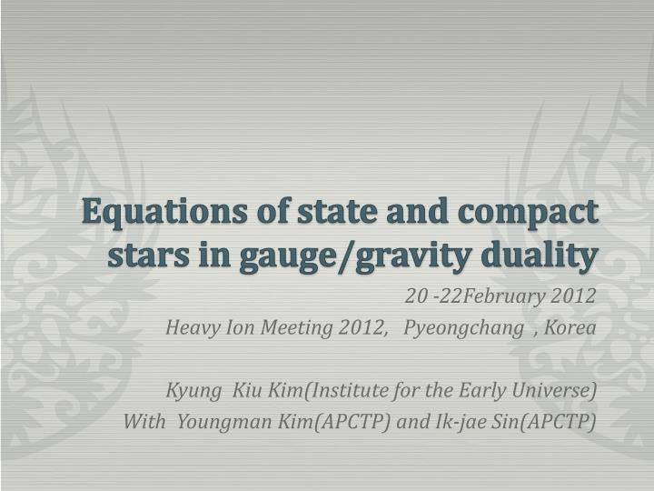 Equations of state and compact stars in gauge gravity duality