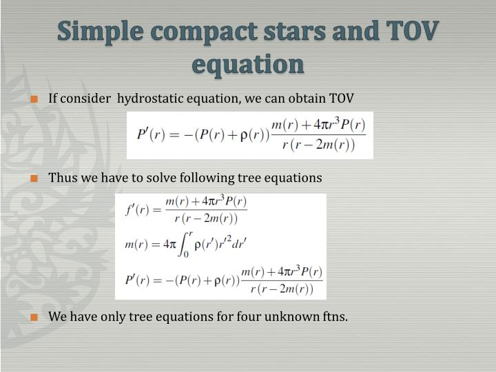 Simple compact stars and TOV equation