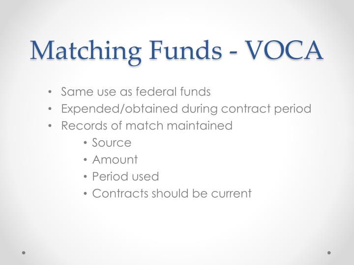 Matching Funds - VOCA