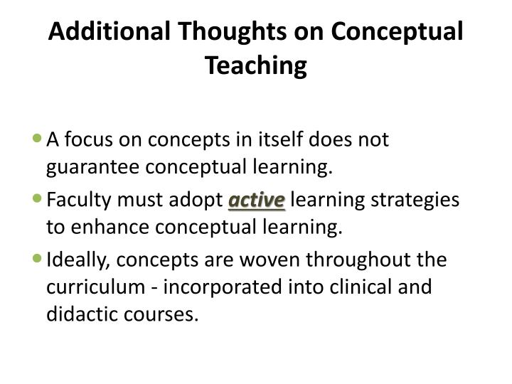 Additional Thoughts on Conceptual Teaching