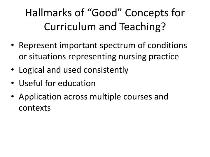 "Hallmarks of ""Good"" Concepts for Curriculum and Teaching?"