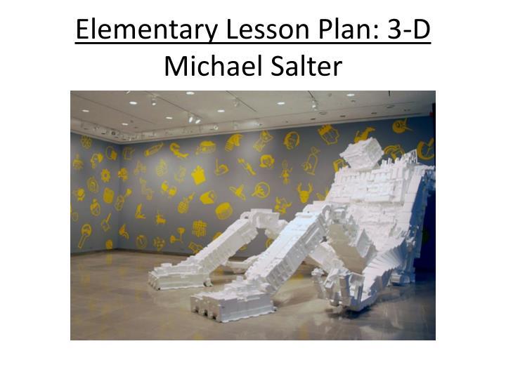 Elementary Lesson Plan: 3-D