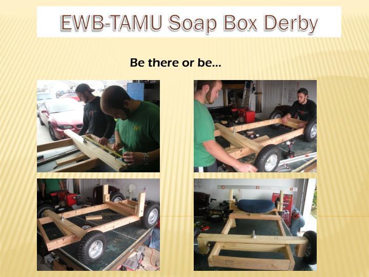 EWB-TAMU Soap Box Derby