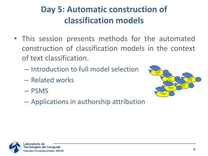 Day 5: Automatic construction of
