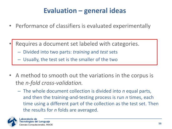 Evaluation – general ideas