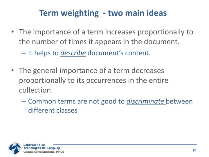 Term weighting  - two main ideas