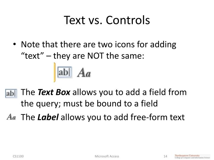 Text vs. Controls