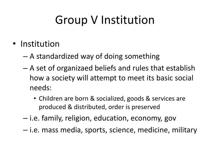 Group v institution1