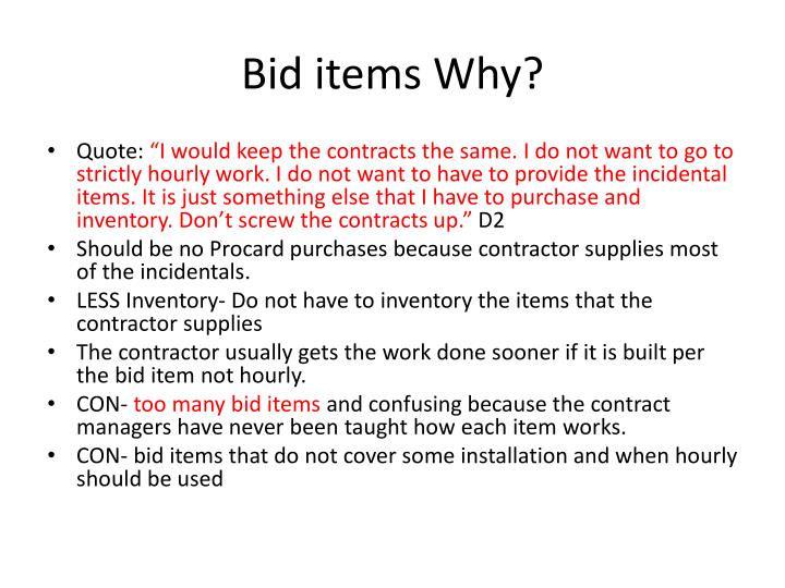 Bid items Why?
