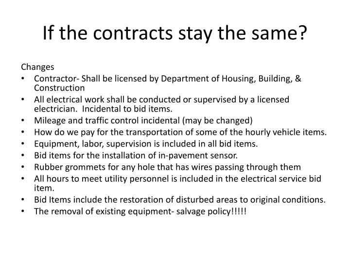 If the contracts stay the same?