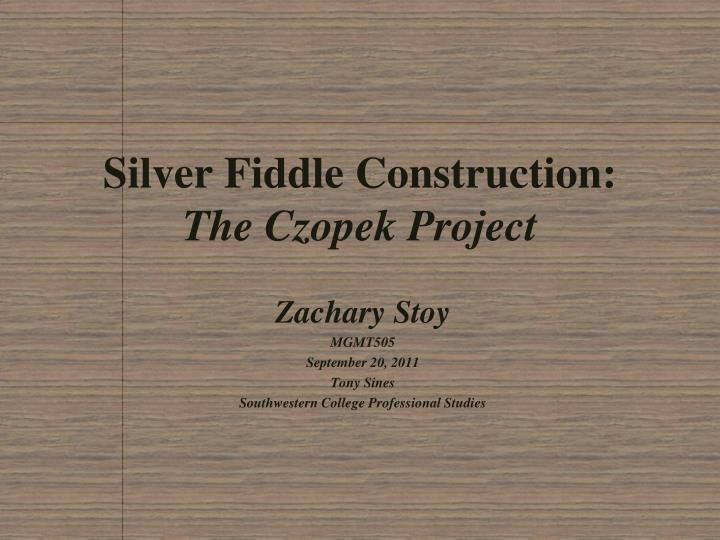 Free silver fiddle construction essays, papers and book reports