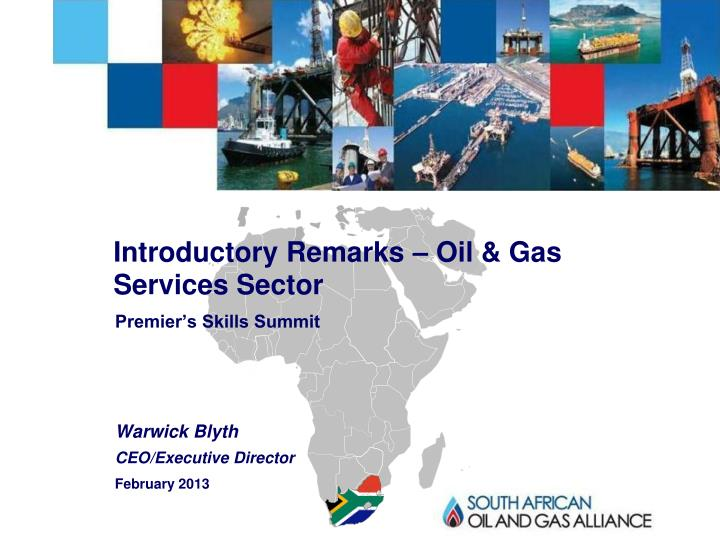 Introductory remarks oil gas services sector
