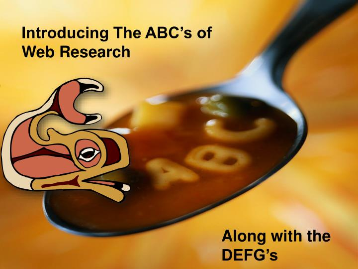 Introducing The ABC's of Web Research