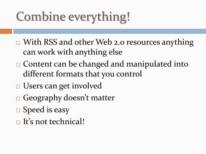 Combine everything!