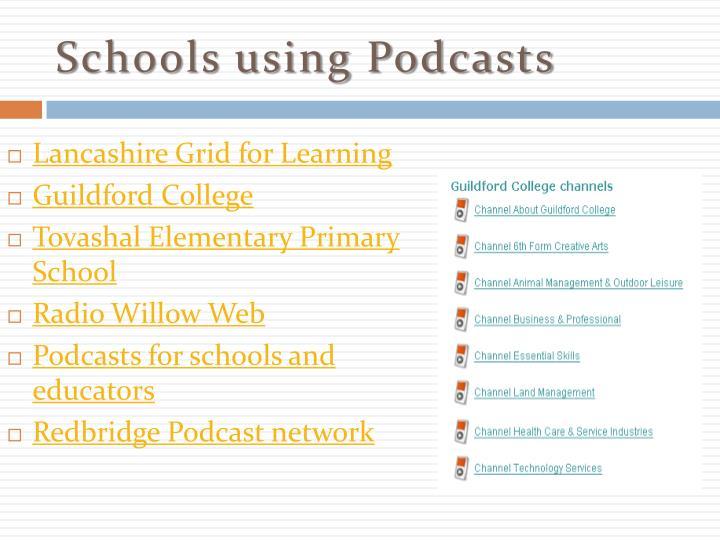 Schools using Podcasts