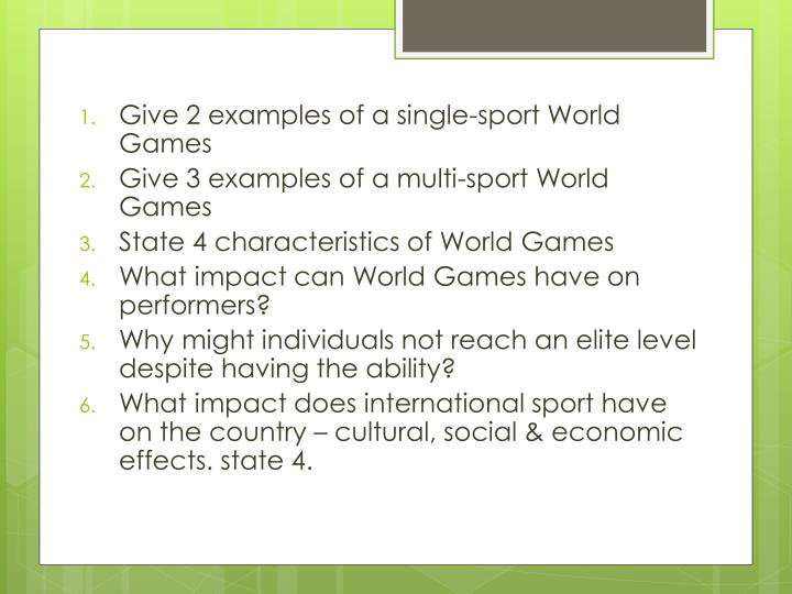 Give 2 examples of a single-sport World Games